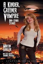 A Kinder Greener Vampire and Other Stories