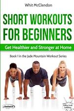 Short Workouts for Beginners