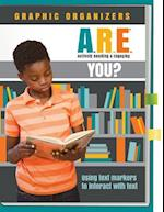 A.R.E. You Actively Reading and Engaging(c) Graphic Organizers