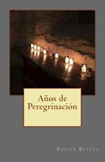 Anos de Peregrinacion