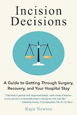 Incision Decisions