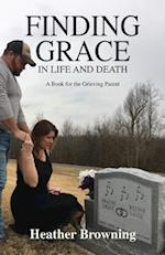 Finding Grace in Life and Death