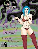 Oh Hell Donna! Volume 2 (Oh Hell Donna, nr. 2)