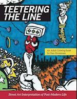 Teetering the Line