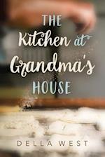 The Kitchen at Grandma's House