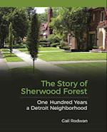 The Story of Sherwood Forest