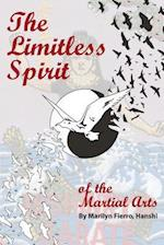 The Limitless Spirit of the Martial Arts