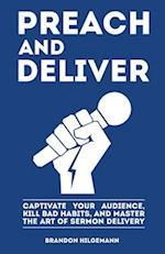 Preach and Deliver