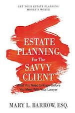 Estate Planning for the Savvy Client (Savvy Client, nr. 1)