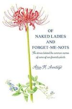 Of Naked Ladies and Forget-Me-Nots