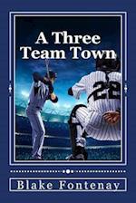 A Three Team Town