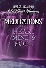 Meditations - Heart, Mind & Soul