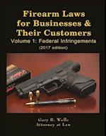 Firearm Laws for Businesses & Their Customers 2017 (nr. 1)