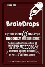 Braindrops