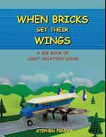When Bricks Get Their Wings: A Big Book of LEGO Aviation Ideas