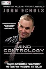Mind Contrology: Mind Science and Personal Development for the 21st Century af John Echols