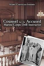 Counsel for the Accused Marine Corps Drill Instructor