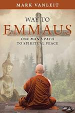 Way to Emmaus: One man's path to spiritual peace