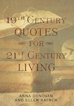 19th Century Quotes for 21st Century Living