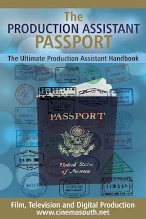 The Production Assistant Passport