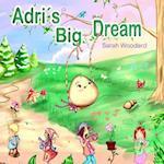 Adri's Big Dream