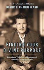 Finding Your Divine Purpose