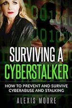 Surviving a Cyberstalker