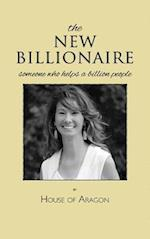 THE NEW BILLIONAIRE: SOMEONE WHO HELPS A BILLION PEOPLE