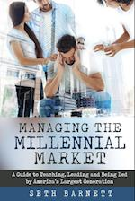 Managing the Millennial Market