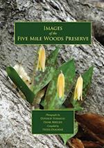 Images of the Five Mile Woods Preserve