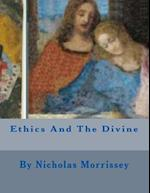 Ethics and the Divine