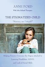 The Stigmatized Child