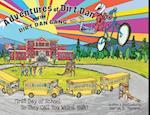 Adventures of Dirt Dan and the Dirt Dan Gang (Adventures of Dirt Dan and the Dirt Dan Gang)