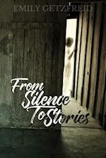 From Silence to Stories