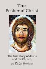 The Pesher of Christ