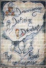 Discovering, Defeating & Defeating
