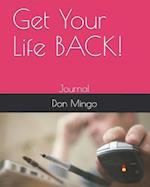 Get Your Life Back!