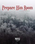 Prepare Him Room