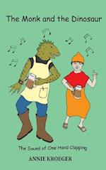 The Monk and the Dinosaur: The sound of one hand clapping