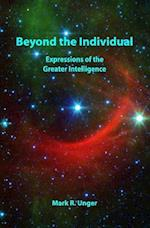 Beyond the Individual