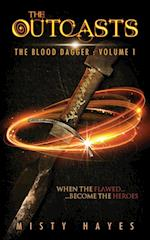The Outcasts (Blood Dagger, nr. 1)