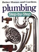 Plumbing (Better Homes & Gardens: Step by Step S)