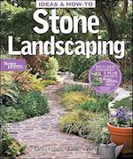 Ideas and How-to Stone Landscaping: Better Homes and Gardens (Ideas & How-To)