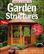 Ideas and How-to Garden Structures: Better Homes annd Gardens (Ideas & How-To)