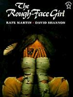 The Rough-Face Girl af David Shannon, Rafe Martin