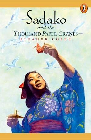 Bog, paperback Sadako and the Thousand Paper Cranes af Eleanor Coerr
