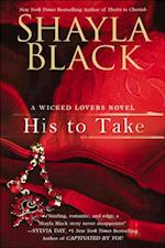 His to Take (A Wicked Lovers Novel)
