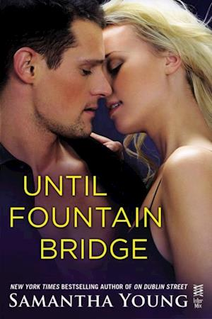 Until Fountain Bridge af Samantha Young