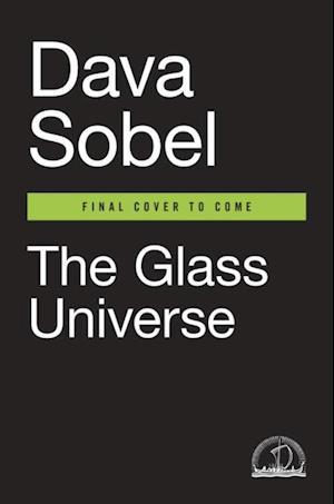 Glass Universe af Dava Sobel