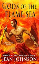 Gods of the Flame Sea (A Flame Sea Novel)